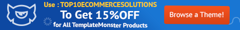 15% Off on all TemplateMonster products with coupon code TOP10ECOMMERCESOLUTIONS